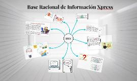 Base Racional de Información Xpress