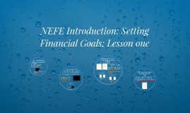 NEFE Introduction: Setting Financial goals