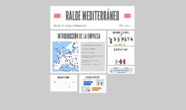 RALOE MEDITERRANEO