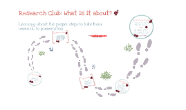 Research Club: What's it about?