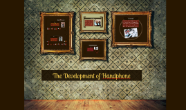 Copy of The Evolution of Handphone