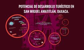 PROPUESTA DE APROVECHAMIENTO DE LAS POTENCIALIDADES TURISTIC