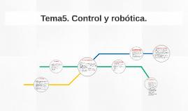 Tema5. Control y robótica.