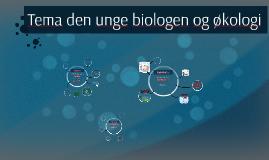 Tema Den unge biologen og økologi før eksamen