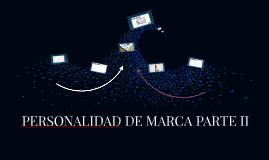 PERSONALIDAD DE MARCA PARTE II