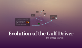 Evolution of the Driver