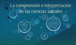 La comprensión e interpretación de las ciencias sociales