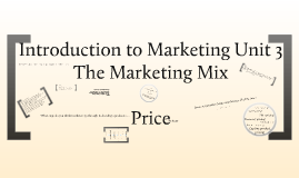 Copy of Introduction to Marketing - Marketing Mix - Price