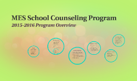 Copy of MES School Counseling Program