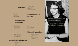 Copy of Copy of Flannery O'Connor and the Southern Grotesque