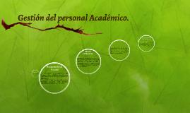 Gestion del personal Académico.