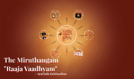 The Miruthangam