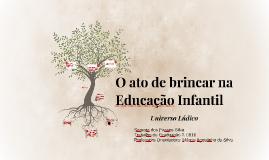 O ato de brincar na Educação Infantil