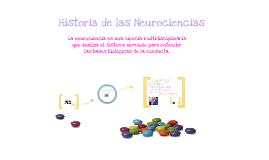 Historia de las Neurociencias.