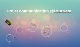 Projet communication @DCANam