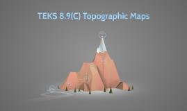 TEKS 8.9(C) Topographic Maps