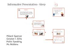 Infomational Presentation- Sleep