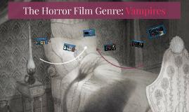 The Horror Genre: Vampires