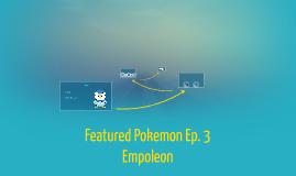 Featured Pokemon Ep. 3