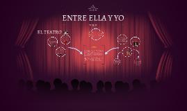 ENTRE ELLA Y YO