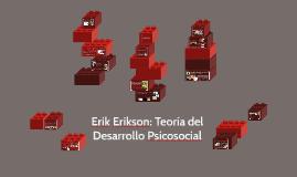 Copy of Erik Erikson: Teoría del Desarrollo Psicosocial
