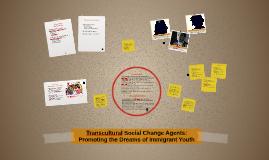 Transcultural Social Change Agents