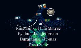 Kingdoms of Life Matrix