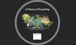 Is it possible to have a theory of everything through the st
