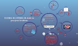 ECERS/-R i ITERS/-R skale za procjenu kvalitete