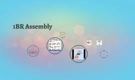 1 BR Assembly