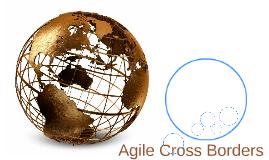 Agile Cross Borders