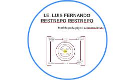 I. E. Luis Fernando Resterpo Restrepo