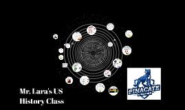 Mr. Lara's US History Class