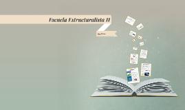 Escuela Estructuralista II TA