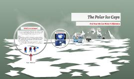 The Polar Ice Caps