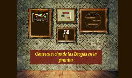Consecuencias de las Drogas en la familia