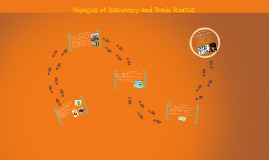 Voyages of Discovery and Trade Routes