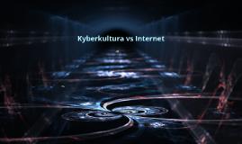 Kyberkultura vs Internet