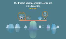 The Impact Socioeconomic Status has on Education
