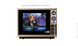 The influence of television on budding minds - good or bad