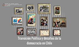 U0. Transición Política y desafíos de la democracia en Chile