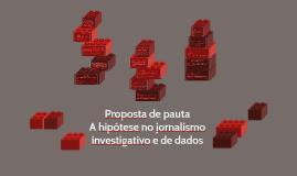 A hipótese no jornalismo investigativo e de dados