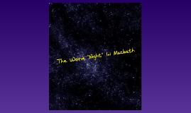 Night (Hannah B, Melissa, Kelseigh)