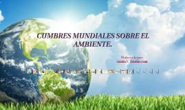 Cumbres mundiales sobre el ambiente