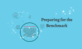 Preparing for the Benchmark