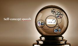 Self-concept speech