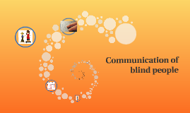 Communication of blind people