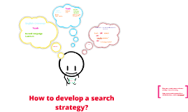 How to develop a search strategy?  (EN example)