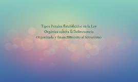 Tipos Penales Establecidos en la Ley Organica contra la Deli