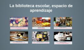 La biblioteca escolar, espacio de aprendizaje